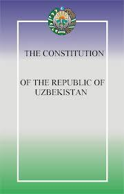 THE CONSTITUTION OF THE REPUBLIC OF UZBEKISTAN